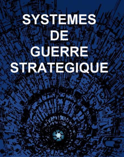 systèmes de guerre stratégiques